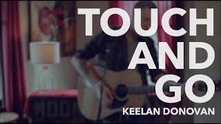"""Keelan Donovan """"Touch And Go"""" Acoustic Performance"""