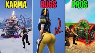 New BOOTY Bug? KARMA vs BUGS vs PROS - Fortnite Funny Moments