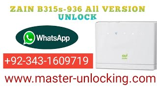 HOW TO UNLOCK Zain B315s-936 All Version Unlock 100%