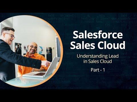 Understanding Salesforce Sales Cloud |Lead Management | Part 1 | Eduonix