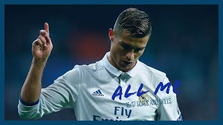 Cristiano Ronaldo 16/17 ◑ Drake - All me