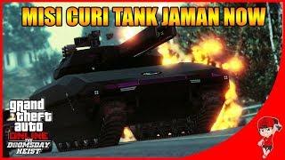 GTA V ONLINE DOOMSDAY (14) - MISI CURI TANK MODEL BARU !!