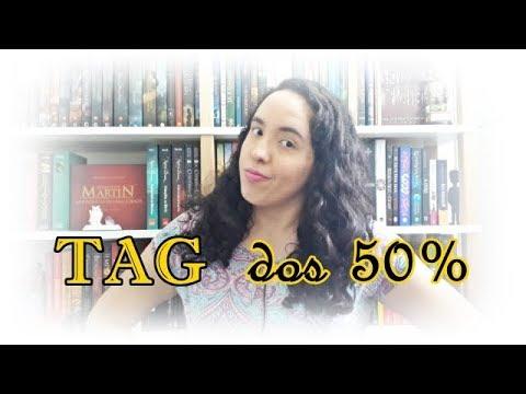 TAG dos 50% (2018) | Um Livro e Só