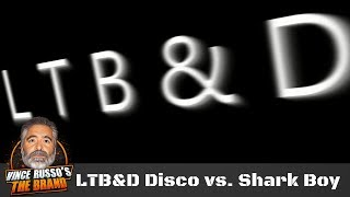 Disco Inferno vs. Shark Boy - LTB&D