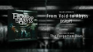 Video From Void To Abyss - Disrupt (OFFICIAL AUDIO)