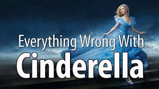 Everything Wrong With Cinderella (2015   Live Action)