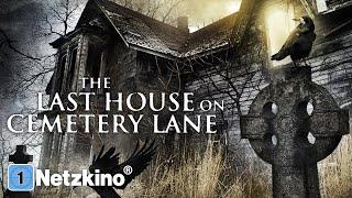 The Last House on Cemetery Lane (HORROR ganzer Film auf Deutsch in 4K, Horrorfilme in voller Länge)