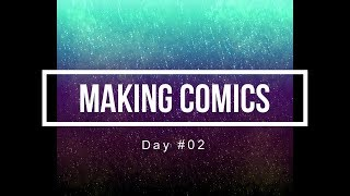 100 Days of Making Comics Day 02