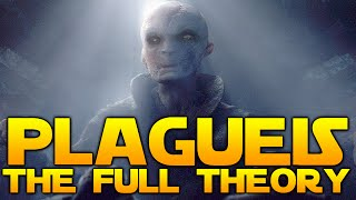 The truth about Supreme Leader Snoke & Darth Plagueis [EXTENDED THEORY]