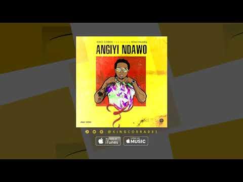 King Cobra – Angiyi Ndawo ft. B3nchMarQ