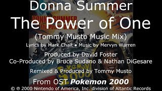 """Donna Summer - The Power of One (Tommy Musto Music Mix) LYRICS - HQ OST """"Pokemon 2000"""""""