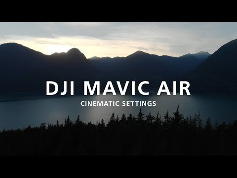 dji-mavic-air-cinematic-settings-2019