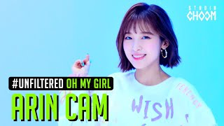[UNFILTERED CAM] ARIN (OH MY GIRL) '살짝 설렜어(Nonstop)' 5K | BE ORIGINAL