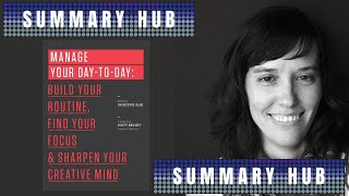 Manage Your Day To Day by Jocelyn K. Glei and Scott Belsky ( Book Summary Video )
