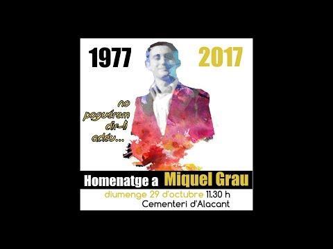 Homenaje a Miguel Grau / Homenatge a Miquel Grau