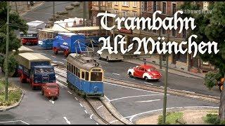 Vorbildliche Modellbahnen: Trambahn Alt München