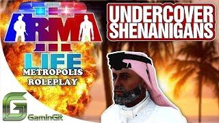 ARMA 3: Metropolis Cop Life - Undercover Shenanigans - Ep. 8