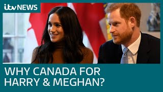 Why do Meghan and Harry want to start a new life in Canada?   ITV News