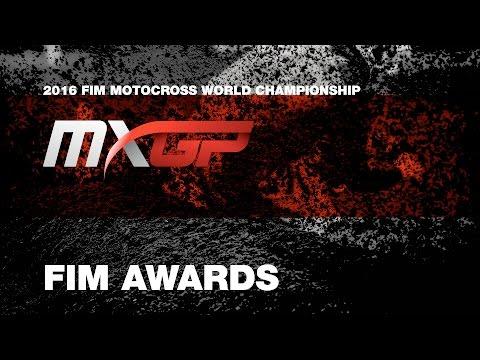 FIM AWARDS - Motocross 2016 MXGP