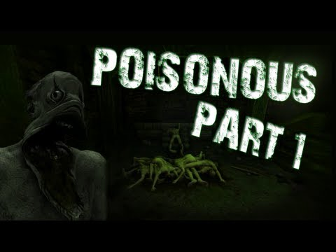 Poisonous | Part 1 | DON'T GO IN THE CASTLE