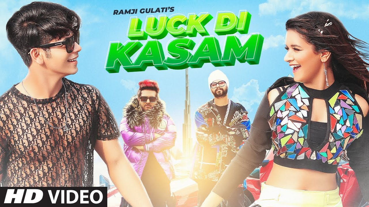 Luck Di Kasam Video | Ramji Gulati | Avneet Kaur | Siddharth Nigam | Vikram Nagi | Mack | T-Series - Ramji Gulati Lyrics