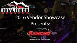 2016 Total Truck Centers™ Vendor Showcase presents: Rancho Suspension