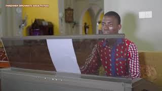 AULAYE MWILI WANGU - S.B MUJWAHUKI ORGAN SOLO(INSTRUMENTAL) TANZANIA ORGANISTS SOCIETY (TOS)
