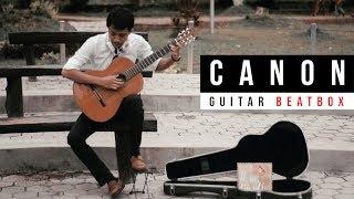 CANON x MILONGA - Main Gitar Sambil Beatbox
