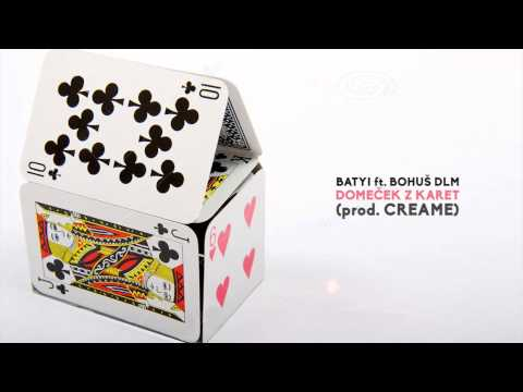 Batyi - Batyi & Bohuš DLM - Domeček z karet (prod. Creame)