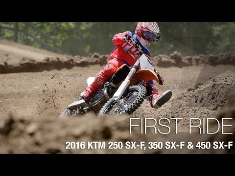 2016 KTM 250 SX-F, 350 SX-F & 450 SX-F First Ride - MotoUSA