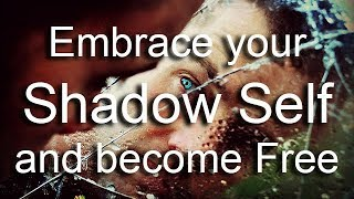 Conscious Awakening   Embrace Your Shadow Self And Become Free   Dark Side