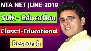Education, Class:-1- Educational Research, NTA NET JUNE-2019