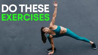 Do These 7 Exercises To Increase Your Mobility & Flexibility