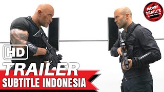 Fast & Furious Presents: Hobbs & Shaw - Official Trailer #2 | Subtitle Indonesia - Sub Indo