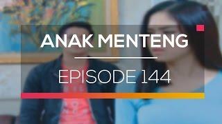 Anak Menteng  - Episode 144