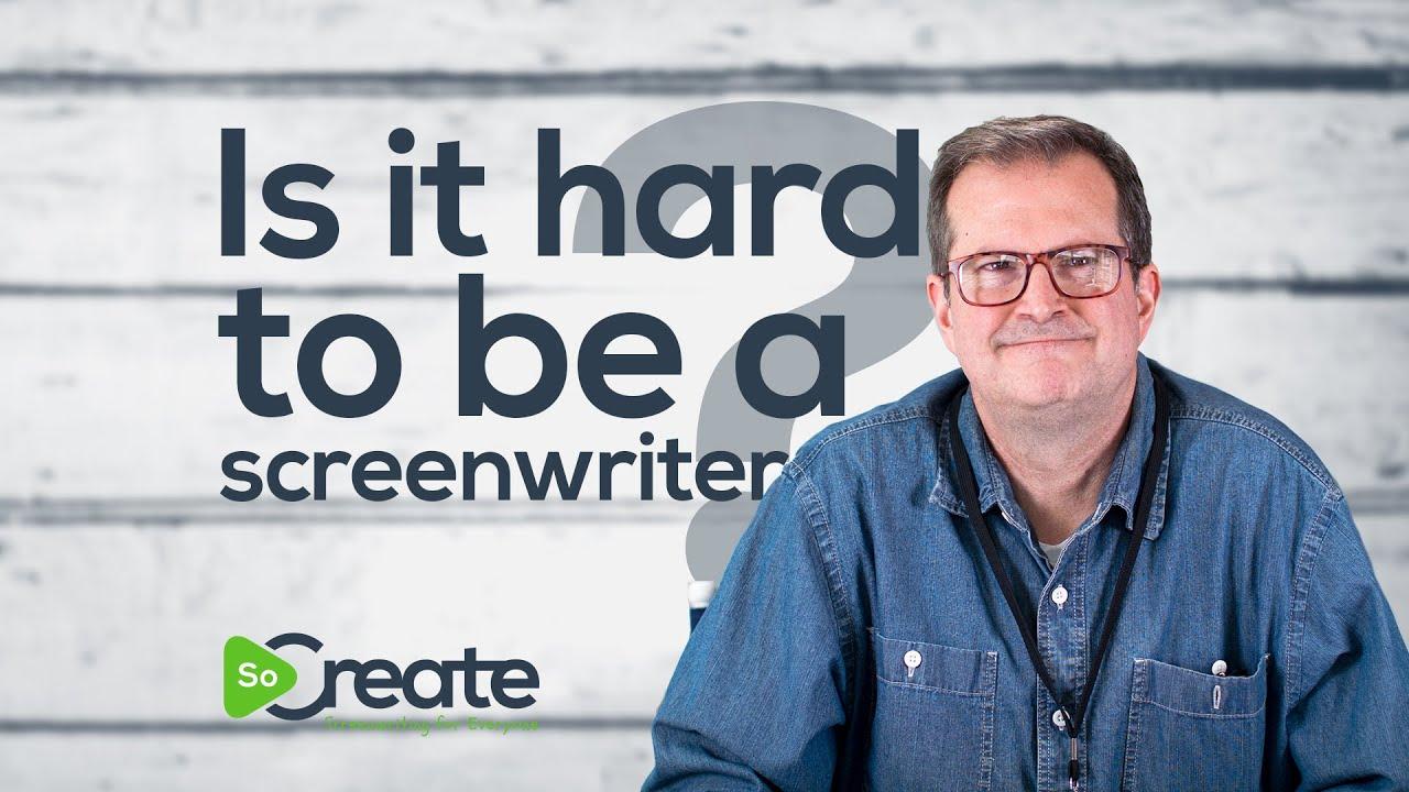 Is It Hard to be a Screenwriter? Writer Robert Jury Answers