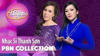 PBN Collection | Nhạc Sĩ Thanh Sơn - Những Tình Khúc Nhạc Vàng Muôn Thuở