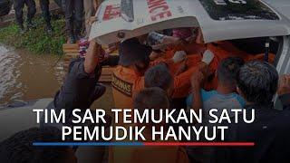 Pemudik Hanyut di Batang Kapur Ditemukan 13 Km dari Lokasi Perahu Terbalik