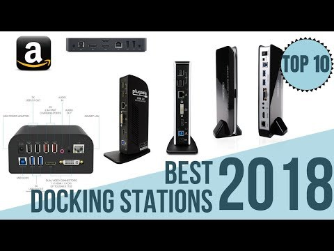 Top 10: Best Docking Station of 2018 for Windows, Mac and PC