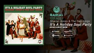 Sharon Jones & The DapKings  Its A Holiday Soul Party