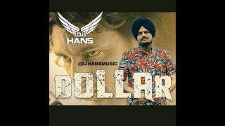 Sidhu Moose Wala Dollar | Remix By Dj Hans L Video Mixed By Jassi Bhullar Follow Instagram @jassi798