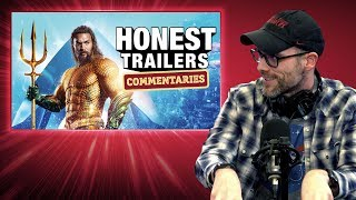 Honest Trailers Commentary - Aquaman