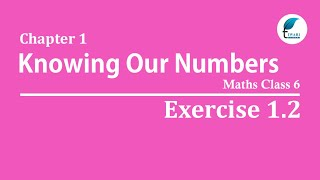 NCERT Solutions for Class 6 Maths Chapter 1 Exercise 1.2
