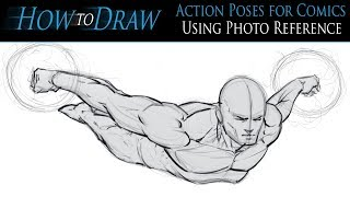 How To Draw Action Poses For Comics Using Photo Reference