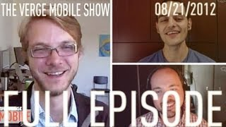 The Verge Mobile Show 013 - August 21st, 2012 thumbnail