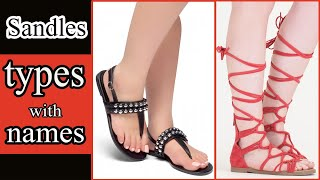 Types Of Sandals With Names | Sandals Designs | Sandles With Names