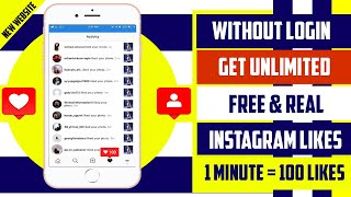 No Login - Free Real Instagram Likes Without Login 2020 | 100 Free Likes Per Minutes | New Website