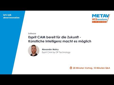 ESPRIT CAM war dabei bei den METAV WebSessions