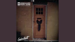 Happy Home (Sam Feldt Remix)