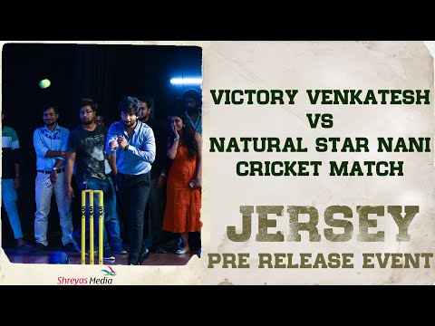 Hero Victory Venkatesh VS Natural Star Nani Cricket Match At  Jersey Pre Release Event